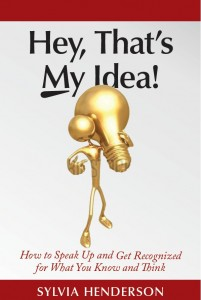 Hey That's My Idea by Sylvia Henderson